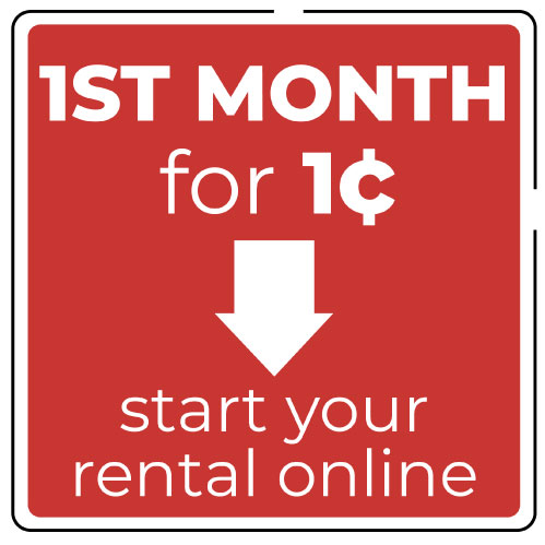 1st Month for $0.01 Start your rental online